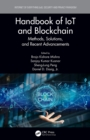Image for Handbook of IoT and Blockchain: Methods, Solutions, and Recent Advancements