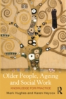 Image for Older People, Ageing and Social Work: Knowledge for Practice