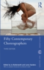Image for Fifty Contemporary Choreographers