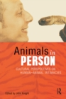 Image for Animals in person: cultural perspectives on human-animal intimacy