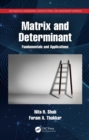 Image for Matrix and Determinant: Fundamentals and Applications