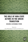 Image for The Role of Non-State Actors in the Green Transition: Building a Sustainable Future