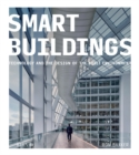Image for Smart buildings: technology and the design of the built environment
