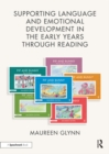 Image for Supporting Language and Emotional Development in the Early Years through Reading