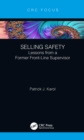 Image for Selling safety: lessons from a former front-line supervisor
