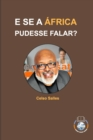 Image for E SE A AFRICA PUDESSE FALAR? - Celso Salles