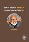 Image for WAS, WENN AFRIKA SPRECHEN KOENNTE? - Celso Salles