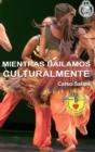 Image for MIENTRAS BAILAMOS CULTURALMENTE - Celso Salles