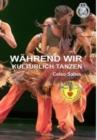 Image for WAEHREND WIR KULTURLICH TANZEN - Celso Salles