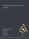 Image for Leadership in Early Education in Times of Change