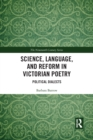 Image for Science, language, and reform in Victorian poetry  : political dialects