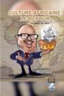 Image for Culture Africaine LE RETOUR - Le gateau de retour - Celso Salles