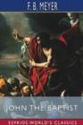 Image for John the Baptist (Esprios Classics)
