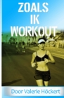 Image for Zoals Ik Workout