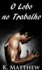 Image for O Lobo No Trabalho