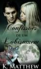 Image for Confissoes De Um Lobisomem
