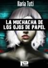 Image for La muchacha de los ojos de papel