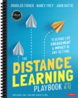 Image for The distance learning playbook  : teaching for engagement and impact in any setting