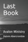 Image for Last Book : Avalon Ministry