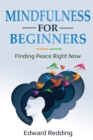 Image for Mindfulness for Beginners : Finding Peace Right Now