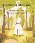 Image for The Bravest Little Lamb