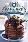Image for Pancake Cookbook for Lazy Sunday Mornings : Delicious Pancake Recipes to Fulfill Your Requirements