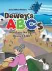 Image for Dewey's ABCs : Would you like to see Dewey's ABCs?