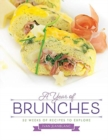Image for A Year of Brunches : 52 Weeks of Recipes to Explore