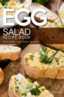 Image for Egg Salad Recipe Book : Delectable Egg Salad Recipes