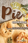 Image for The Cutie Pie Cookbook : Sweet and Savory Recipes in Celebration of the American Pie