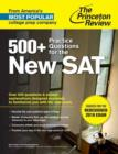Image for 500+ practice questions for the new SAT  : created for the redesigned 2016 exam