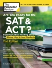 Image for Are you ready for the SAT & ACT?  : building critical reading skills for rising high school students college test prep