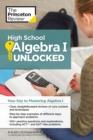 Image for High school algebra I unlocked