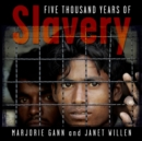 Image for Five thousand years of slavery