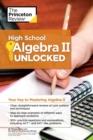 Image for High school algebra II unlocked