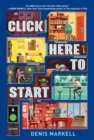 Image for Click here to start  : a novel