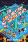 Image for The Game Masters of Garden Place
