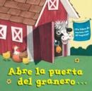Image for Abre la puerta del granero...(Open the Barn Door Spanish Editon)