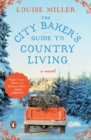 Image for City baker's guide to country