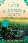 Image for The late bloomers' club  : a novel