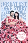 Image for Greatest Love Story Ever Told: An Oral History