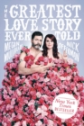 Image for The greatest love story ever told  : an oral history