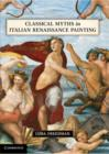 Image for Classical myths in Italian Renaissance painting
