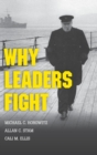 Image for Why leaders fight