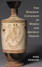 Image for The Hesiodic Catalogue of Women and archaic Greece