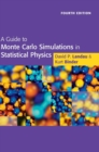 Image for A guide to Monte Carlo simulations in statistical physics