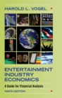 Image for Entertainment industry economics  : a guide for financial analysis