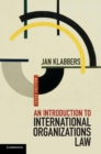 Image for An introduction to international organizations law