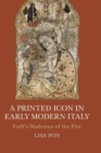 Image for Printed icon  : Forlái's Madonna of the fire in early modern Italy