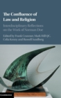 Image for The confluence of law and religion  : interdisciplinary reflections on the work of Norman Doe